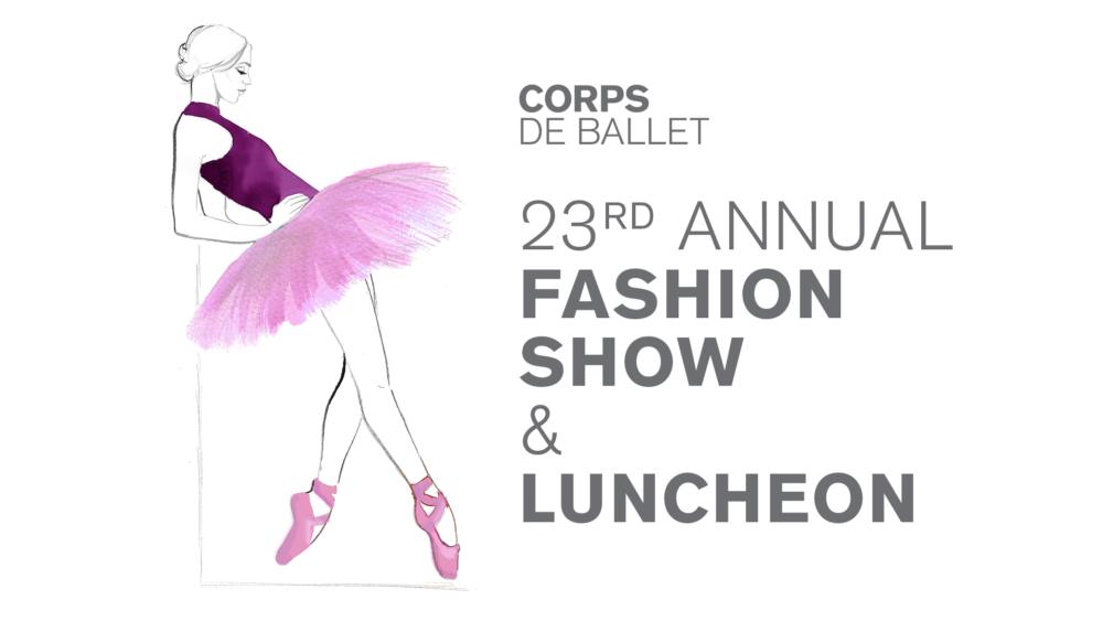 Corps de Ballet Fashion Show & Luncheon